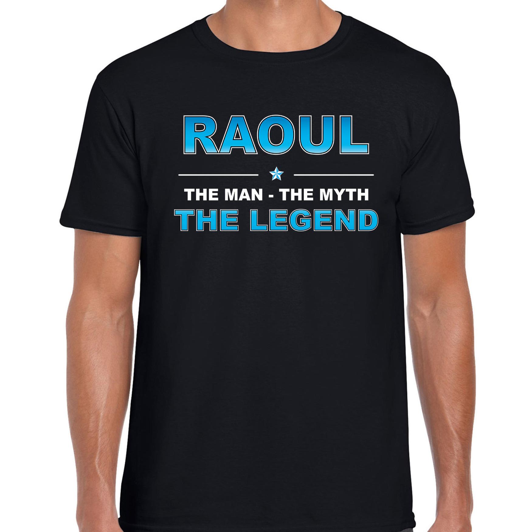 Naam cadeau t-shirt Raoul - the legend zwart voor heren